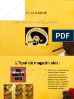 Cuban Shop-marketing deschidere magazin