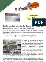 Bando assalta agência do Banco do Brasil de Queimadas e é presa na fuga pela BR 104