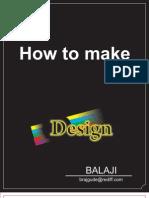 How to Make Design