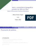 Epidemiología Básica y Características Demográficas de los Pacientes con VIH en el Perú