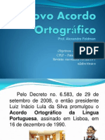Novo Acordo Ortográfico - Partes I, II e III