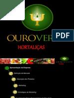 Ouro Verde Hortali+ºas