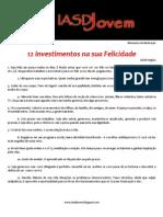 12 investimentos na sua Felicidade