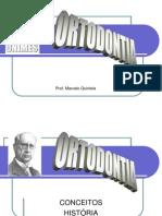 Ortodontia Historia