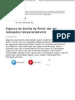 Ciganos da Quinta da Fonte vão ser realojados temporariamente - País - Notícias - RTP