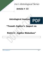 Article # 13 - Part 1 -- Astrological Analyses of Transit Jupiter Impact on Native Jupiter Mahadasa