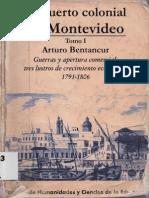 El puerto colonial de Montevideo Tomo I Arturo Bentancur páginas 13-35