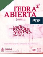 Catedra Abierta 2 - Aportes Para Pensar La Violencia en Las Escuelas