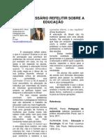 É NECESSÁRIO REFELITIR SOBRE A EDUCAÇÃO, Por Audeire Sena, Barro Alto - Ba