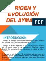 Origen y Evolución del Aymara