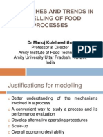Approaches and Trends in Modelling of Food Processes