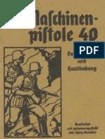 Die Machinenpistone 40