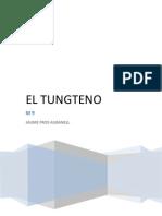 El Wolframio o Tungteno
