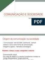 AULA 1 COMUNICAÇÃO E SOCIEDADE