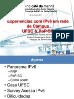 IPv6-Café-RNP-e-UFSC