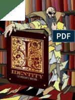 Identity - The Archivist's Treasure