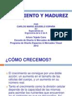 Crecimiento y Madurez 2012 Arturo Tejada