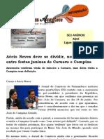 Aécio Neves deve se dividir, no mesmo dia, entre festas juninas de Caruaru e Campina