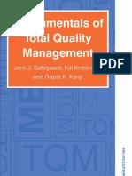 Fundamentals of Total Quality Management By Jens.J Dahlgaard, Kai Kristensen and Gopal K. Kanji