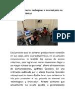 Cuba prevé conectar los hogares a internet pero no es la