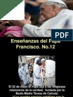 Enseñanzas del Papa Francisco -  Nº 12