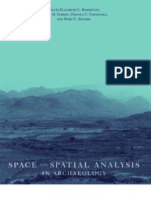 Space and Spatial Analysis in Archaeology | Archaeology