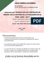 Centrales de Medios en el Perú