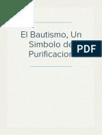 El Bautismo, Un Simbolo de Purificacion
