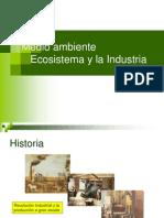 Ecosistema y La Industria