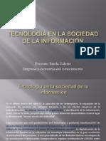 Clase 3. Tecnologia en La Sociedad de La Informacion