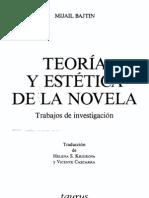 134876708 Bajtin Mijail Teoria y Estetica de La Novela