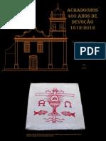 ACHADOUROS - 400 anos de Devoção
