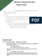 Penatalaksaan Hipotiroid Dan Hipertiroid