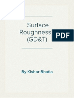 Surface Roughness- Geometrical Dimensioning & Tolerancing (GD&T)