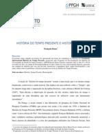 Dosse, François.HISTÓRIA DO TEMPO PRESENTE E HISTORIOGRAFIA. Florianópolis, v. 4, n. 1, p. 5 – 22, janjun. 2012