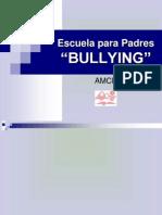 Bulling, Esc Para Padres, Colegios Capellanes