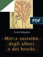 Estratto da - Paola Pellegrino -Miti e sacralità alberi