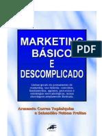 Marketing Básico e Descomplicado - Armando Correa Tupiniquim e Sebastião Nelson Freitas