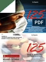 Livro - 125 dicas de marketing para a área de saúde (DA)