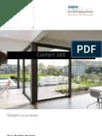 Confort 160 - sistema di finestre scorrevoli ad alte prestazioni - Sapa Building System