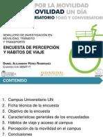 Encuesta de percepción y hábitos de viaje - Daniel Pérez (UNAL)