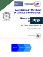 Accesibilidad y movilidad en campus universitarios - Carlos Moncada (UNAL)
