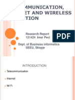 Telecommunication, Internet and Wireless Connection