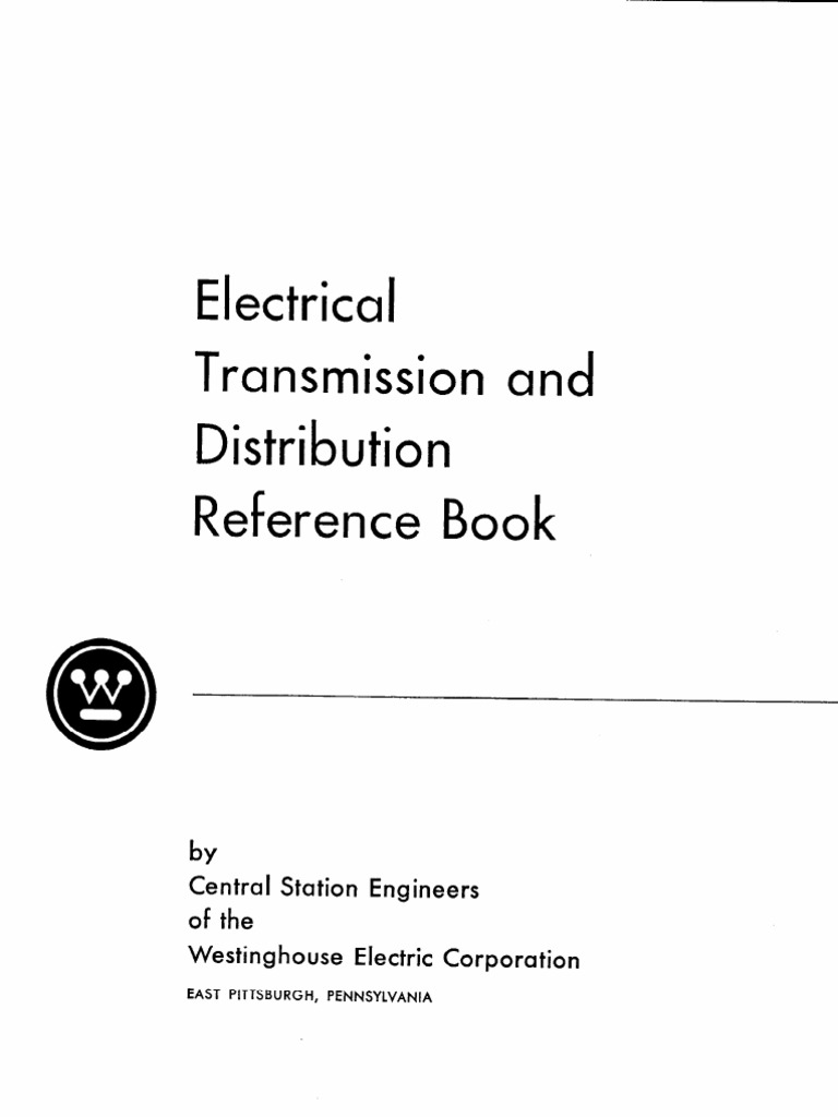 Electrical transmission and distribution reference book of westinghouse fandeluxe Gallery