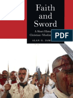 Faith and Sword a Short History of Christian Muslim Conflict Reaktion Books Globalities