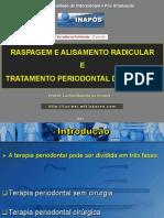 08 - Raspagem e Alisamento Radicular