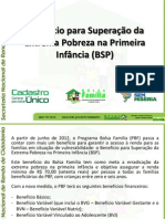 Benefício para Superação da Extrema Pobreza na Primeira Infância (BSP) 31-7-2012 - OK
