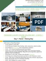 Paradise Luxury Cruise Halong Bay