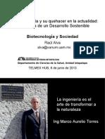 """Presentación """"Biotecnología y Sociedad"""" por Dr Raúl Alva"""