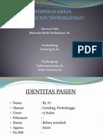 Portofolio Kasus Kista Ductus Thyroglossus
